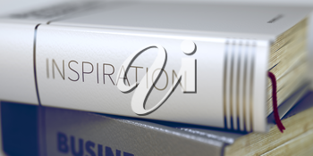 Inspiration - Book Title on the Spine. Closeup View. Stack of Business Books. Inspiration Concept on Book Title. Blurred Image with Selective focus. 3D Rendering.