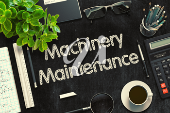 Top View of Office Desk with Stationery and Black Chalkboard with Business Concept - Machinery Maintenance. 3d Rendering. Toned Illustration.