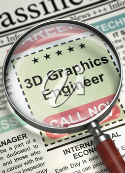 3D Graphics Engineer. Newspaper with the Vacancy. 3D Graphics Engineer - Close Up View Of A Classifieds Through Magnifying Lens. Job Search Concept. Blurred Image. 3D Illustration.