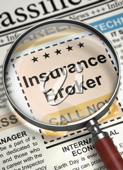 Insurance Broker - Close View Of A Classifieds Through Magnifying Lens. Newspaper with Jobs Section Vacancy Insurance Broker. Hiring Concept. Blurred Image with Selective focus. 3D Illustration.