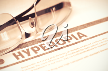 Diagnosis - Hyperopia. Medicine Concept on Red Background with Blurred Text and Glasses. Selective Focus. 3D Rendering.