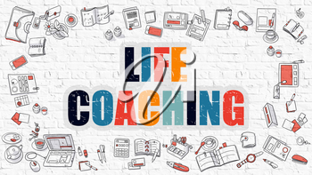 Life Coaching - Multicolor Concept with Doodle Icons Around on White Brick Wall Background. Modern Illustration with Elements of Doodle Design Style.