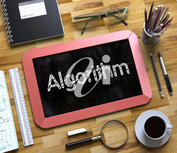 Algorithm Concept on Small Chalkboard. Top View of Office Desk with Stationery and Red Small Chalkboard with Business Concept - Algorithm. 3d Rendering.