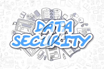 Blue Inscription - Data Security. Business Concept with Cartoon Icons. Data Security - Hand Drawn Illustration for Web Banners and Printed Materials.