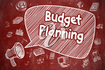 Business Concept. Megaphone with Wording Budget Planning. Cartoon Illustration on Red Chalkboard. Budget Planning on Speech Bubble. Doodle Illustration of Shouting Bullhorn. Advertising Concept.