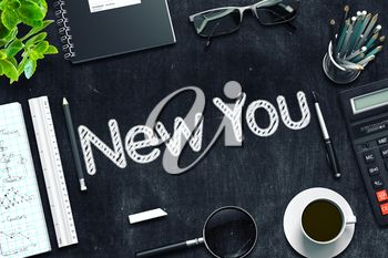 Black Chalkboard with New You Concept. 3d Rendering. Toned Image.