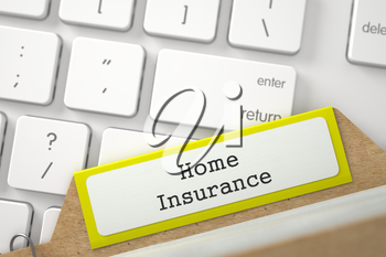 Home Insurance. Yellow File Card Overlies White Modern Computer Keyboard. Archive Concept. Closeup View. Blurred Illustration. 3D Rendering.