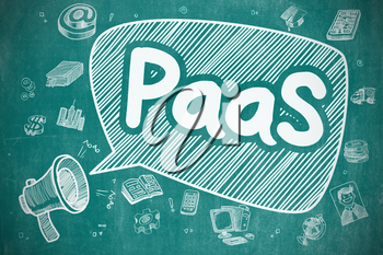 PaaS - Platform As A Service on Speech Bubble. Doodle Illustration of Yelling Mouthpiece. Advertising Concept.