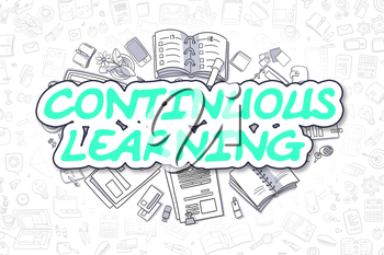 Continuous Learning - Hand Drawn Business Illustration with Business Doodles. Green Text - Continuous Learning - Doodle Business Concept.