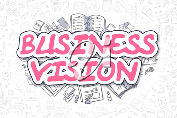 Business Vision Doodle Illustration of Magenta Word and Stationery Surrounded by Cartoon Icons. Business Concept for Web Banners and Printed Materials.