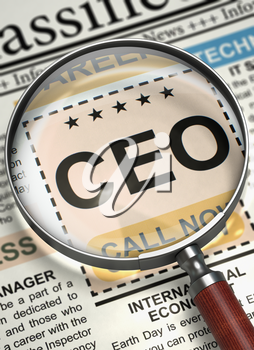 Newspaper with Jobs Section Vacancy CEO. Illustration of Advertisements and Classifieds Ads for Vacancy of CEO in Newspaper with Magnifier. Concept of Recruitment. Selective focus. 3D Render.