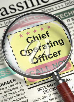 Column in the Newspaper with the Jobs Section Vacancy of Chief Operating Officer. Chief Operating Officer. Newspaper with the Small Advertising. Job Seeking Concept. Blurred Image. 3D.