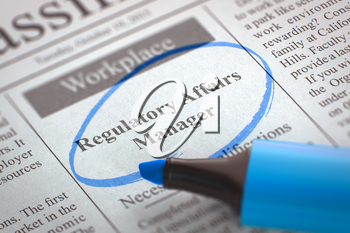Newspaper with Advertisements and Classifieds Ads for Vacancy Regulatory Affairs Manager. Blurred Image with Selective focus. Hiring Concept. 3D Render.