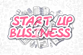 Start Up Business Doodle Illustration of Magenta Text and Stationery Surrounded by Doodle Icons. Business Concept for Web Banners and Printed Materials.