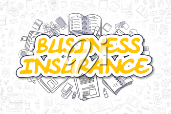Cartoon Illustration of Business Insurance, Surrounded by Stationery. Business Concept for Web Banners, Printed Materials.
