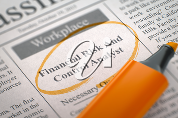 Financial Risk And Control Analyst - Job Vacancy in Newspaper, Circled with a Orange Marker. Blurred Image. Selective focus. Concept of Recruitment. 3D Illustration.