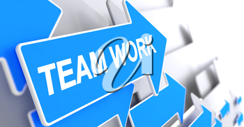 Team Work, Label on Blue Pointer. Team Work - Blue Pointer with a Message Indicates the Direction of Movement. 3D Illustration.
