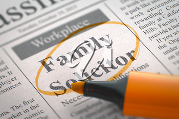 Family Solicitor. Newspaper with the Vacancy, Circled with a Orange Highlighter. Blurred Image. Selective focus. Job Seeking Concept. 3D.