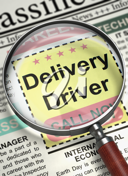 Delivery Driver - CloseUp View of Searching Job in Newspaper with Loupe. Illustration of Searching Job of Delivery Driver in Newspaper with Magnifying Lens. Hiring Concept. Selective focus. 3D.