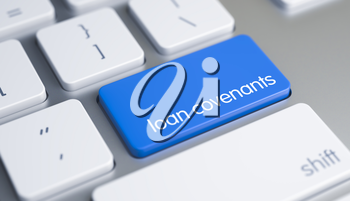High Quality Render of a White Keyboard Button. The Button is Blue in Color and there is Message Loan Covenants on It. Service Concept: Loan Covenants on the Modernized. 3D Illustration.