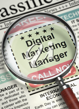 Digital Marketing Manager. Newspaper with the Jobs Section Vacancy. Digital Marketing Manager - Jobs Section Vacancy in Newspaper. Hiring Concept. Blurred Image. 3D Render.