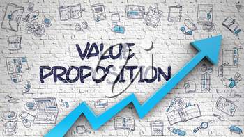 Value Proposition Inscription on the Modern Illustation with Blue 3d Arrow and Doodle Icons Around. Value Proposition Drawn on White Brick Wall. Illustration with Hand Drawn Icons. 3d.