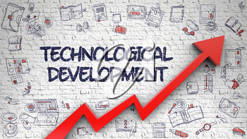 Technological Development Drawn on White Brickwall. Illustration with Hand Drawn Icons. Technological Development Inscription on Line Style Illustation. with Red 3d Arrow and Doodle Icons Around.