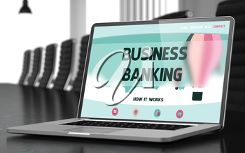 Business Banking - Landing Page with Inscription on Mobile Computer Display on Background of Comfortable Meeting Room in Modern Office. Closeup View. Toned Image. Selective Focus. 3D.