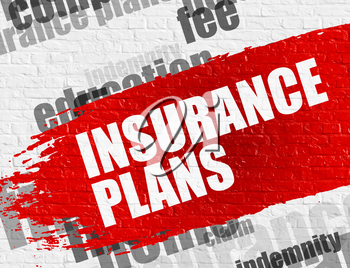 Education Service Concept: Insurance Plans Modern Style Illustration on the Red Distressed Brush Stroke. Insurance Plans on White Wall Background with Wordcloud Around It.