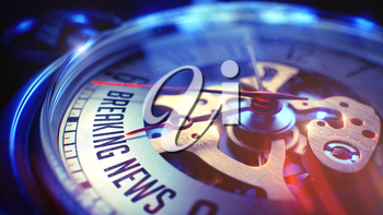 Pocket Watch Face with Breaking News Phrase on it. Business Concept with Film Effect. Breaking News. on Vintage Watch Face with Close Up View of Watch Mechanism. Time Concept. Light Leaks Effect. 3D.