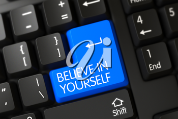 Believe In Yourself Concept: Black Keyboard with Selected Focus on Blue Enter Keypad. 3D Render.
