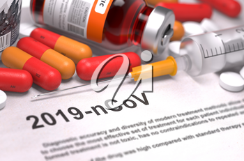 2019-nCoV - Printed Diagnosis with Blurred Text. On Background of Medicaments Composition - Red Pills, Injections and Syringe. 3D Render.