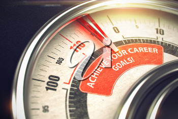 Achieve Your Career Goals - Red Label on Conceptual Manometer with Needle. Business or Marketing Mode Concept. 3D Render.