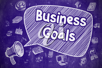 Business Goals on Speech Bubble. Hand Drawn Illustration of Shouting Loudspeaker. Advertising Concept. Business Concept. Mouthpiece with Text Business Goals. Doodle Illustration on Blue Chalkboard.