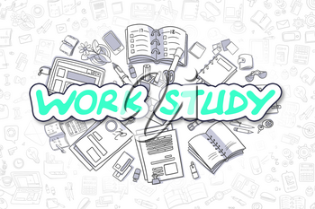Work Study - Sketch Business Illustration. Green Hand Drawn Text Work Study Surrounded by Stationery. Doodle Design Elements.