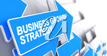 Business Growth Strategy, Message on Blue Pointer. Business Growth Strategy - Blue Cursor with a Label Indicates the Direction of Movement. 3D Render.