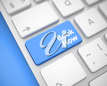 Close-Up View on Modern Laptop Keyboard - Book Now Blue Button. White Keyboard Key Showing the InscriptionBook Now. Message on Keyboard Blue Key. 3D Illustration.