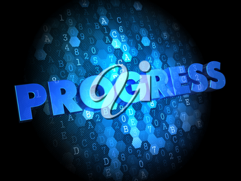 Progress - Text in Blue Color on Dark Digital Background.