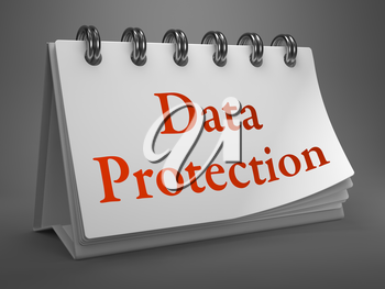 Data Protection - Red Words on White Desktop Calendar Isolated on Gray Background.