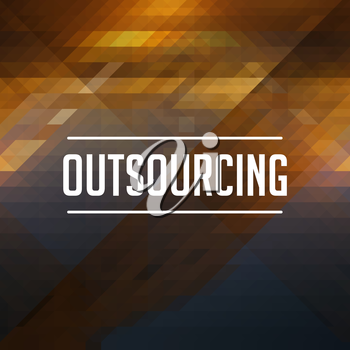 Outsourcing Concept. Retro design. Hipster background made of triangles, color flow effect.