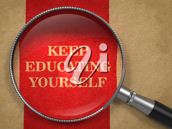 Keep Educating Yourself - Slogan. Magnifying Glass on Old Paper with Red Vertical Line Background.