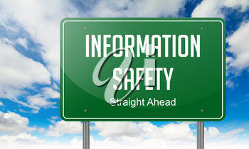Information Safety - Highway Signpost on Sky Background.