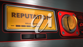 Reputation  - Inscription on Display of Vending Machine. Business Concept.
