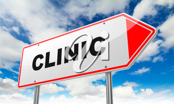 Clinic - Inscription on Red Road Sign on Sky Background.