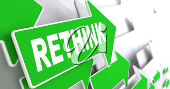 Rethink on Direction Sign - Green Arrow on a Grey Background.