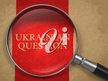 Ukraine Question through Magnifying Glass on Old Paper with Red Vertical Line.