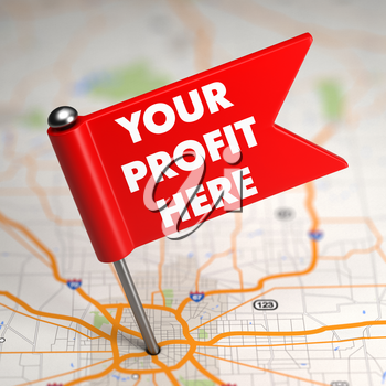 Your Profit Here Concept - Small Red Flag on a Map Background with Selective Focus.