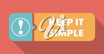 Keep It Simple Concept in Flat Design with Long Shadows.