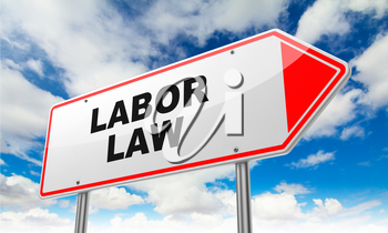 Labor Law - Inscription on Red Road Sign on Sky Background.