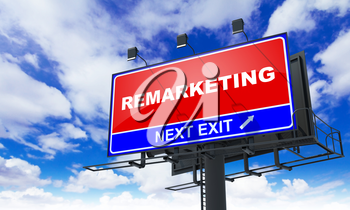 Remarketing - Red Billboard on Sky Background. Business Concept.